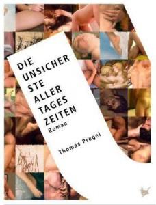 Thomas Pregel: Die unsicherste aller Tageszeiten