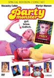 Fenton Bailey, Randy Barbato (R): Party Monster