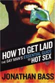 Jonathan Bass: How to Get Laid