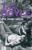 T.C. Boyle: The Inner Circle