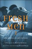 Andrew Holleran,  Donald Weise: Fresh Men 2