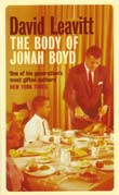 David Leavitt: The Body of Jonah Boyd