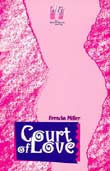 Brenda L. Miller: Court of Love