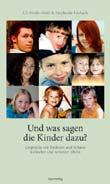 Uli Streib-Brzic, Stephanie Gerlach: Und was sagen die Kinder dazu?