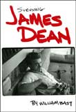 William Bast: Surviving James Dean