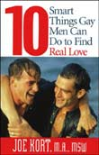 Joe Kort: 10 Smart Things Gay Men Can Do to Find Real Love