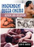 Gary M. Kramer: Independent Queer Cinema