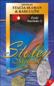 Stacia Seaman, Radclyffe (eds.): Stolen Moments - Erotic Interludes No. 2