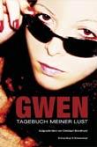 Christoph Brandhurst: Gwen - Tagebuch meiner Lust