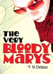 M. Christian: The Very Bloody Marys