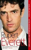 Rupert Everett: Red Carpets and Other Banana Skies