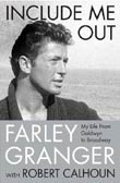 Farley Granger with Robert Calhoun: Include Me Out