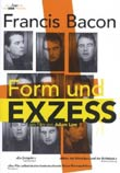Adam Low (R): Francis Bacon - Form und Exzess