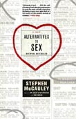Stephen McCauley: Alternatives to Sex