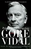 Gore Vidal: Point to Point Navigation
