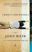 John Weir: What I Did Wrong
