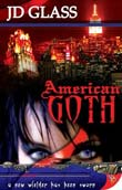 JD Glass: American Goth