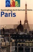 Mary E.J. Haight: Spaziergänge durch Gertrude Steins Paris