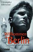 Christopher Isherwood: Willkommen in Berlin