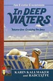Karin Kallmaker, Radclyffe: In Deep Waters, Vol. 1: Cruising the Seas