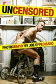 Joe Oppedisano: Uncensored Photography