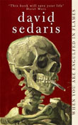 David Sedaris: When You Are Engulfed in Flames