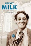 Randy Shilts: Harvey Milk