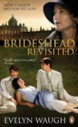 Evelyn Waugh: Brideshead Revisted