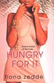 Fiona Zedde: Hungry for It