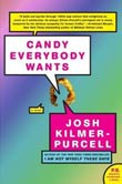 Josh Kilmer-Purcell: Candy Everybody Wants