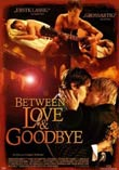 Casper Andreas (R): Between Love & Goodbye