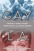 Lillian Faderman, Stuart Timmons: Gay L.A.