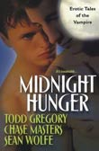 Todd Gregory, Chase Masters, Sean Wolffe: Midnight Hunger