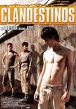 Antonio Hens (R): Clandestinos - Die Rebellion beginnt jetzt!