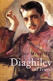 Joy Melville: Diaghilev and Friends