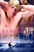 K. A. Mitchell: Collision Course
