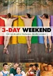 Rob Williams (R): 3-Day Weekend - Acht Freunde und ein Wochenende, das alles ver�ndert!