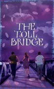 Aidan Chambers: The Toll Bridge