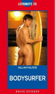 William Maltese: Bodysurfer