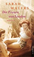 Sarah Waters: Die Frauen von London - € 10.23