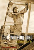 Shane Allison (ed.): Hard Working Men