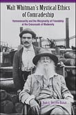 Juan A.H. Brasas: Walt Whitman's Mystical Ethics of Comradeship