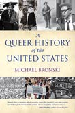 Michael Bronski: A Queer History of the United States