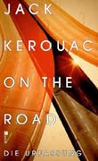 Jack Kerouac: On the Road - Die Urfassung
