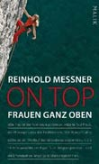 Reinhold Messner: On Top
