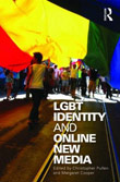 Christopher Pullen, Margaret Cooper (eds.): LGBT Identity and Online New Media