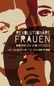 Queen of the Neighbourhood Collective: Revolution�re Frauen