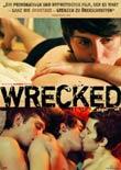 Bernhard Shumanski, Harry Shumanski (R): Wrecked .... abgef***ed