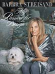 Barbra Streisand: My Passion for Design