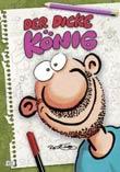Ralf K�nig: Der dicke K�nig